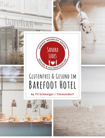 Barefoot Hotel Til Schweiger – Glutenfrei Reisen mit Kindern - Timmendorf Strand