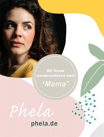 Phela Lied Mama Video Musikerin Sängerin Konzert Familiär Blog Sandra Ludes